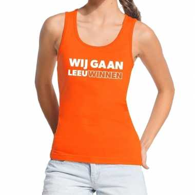 Nederland supporter t shirt zonder mouw wij gaan leeuwinnen oranje da