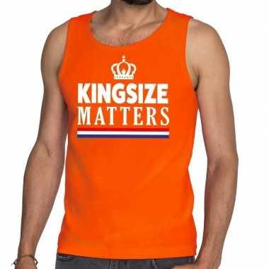 Oranje koningsdag kingsize matters t shirt zonder mouw heren