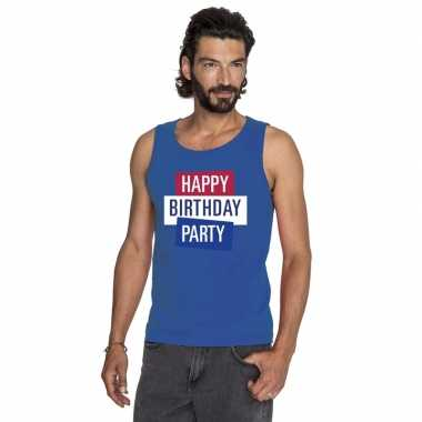 Toppers blauw toppers happy birthday party mouwloos shirt heren zonde
